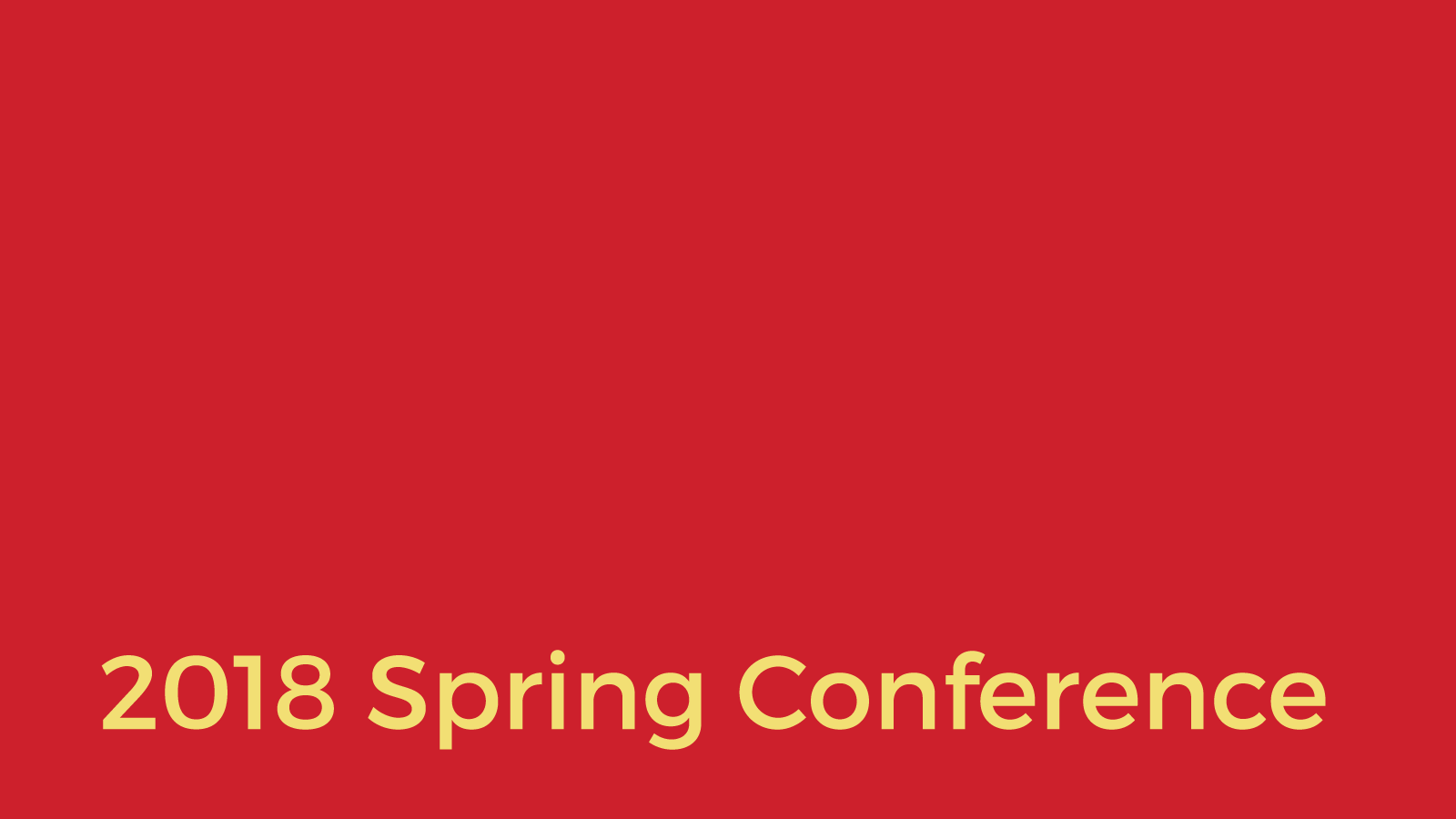 The 2018 Spring Conference: Another Opportunity to Gather, Learn and Laugh