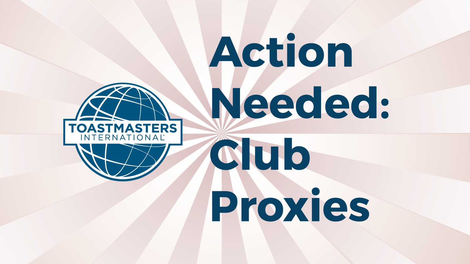 Proxy 2018: Get our Club's Voice Heard…Who, Why, When and How?