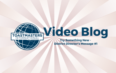 Try Something New – District Director's Message #1