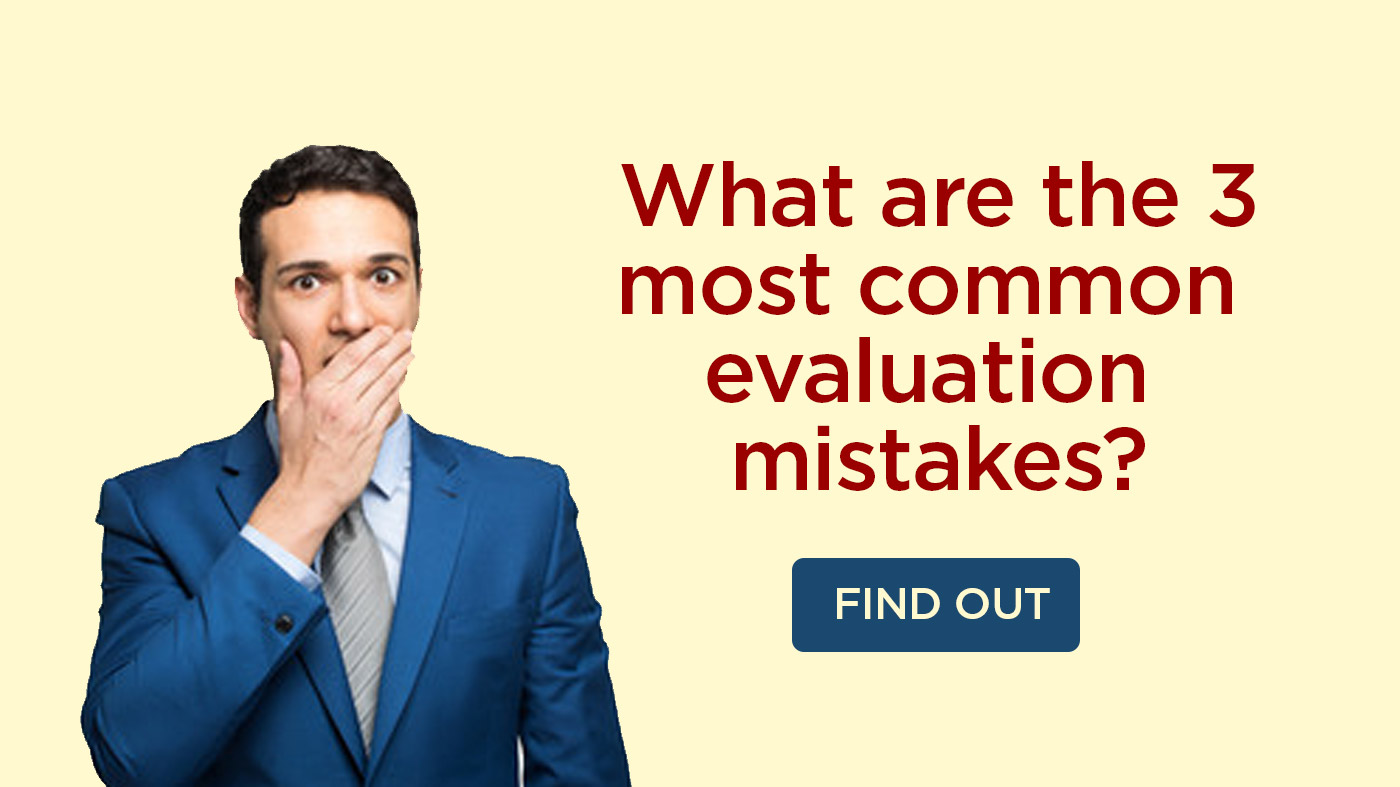The 3 most common evaluation mistakes