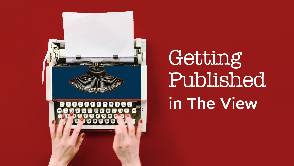 Getting published in The View from 32