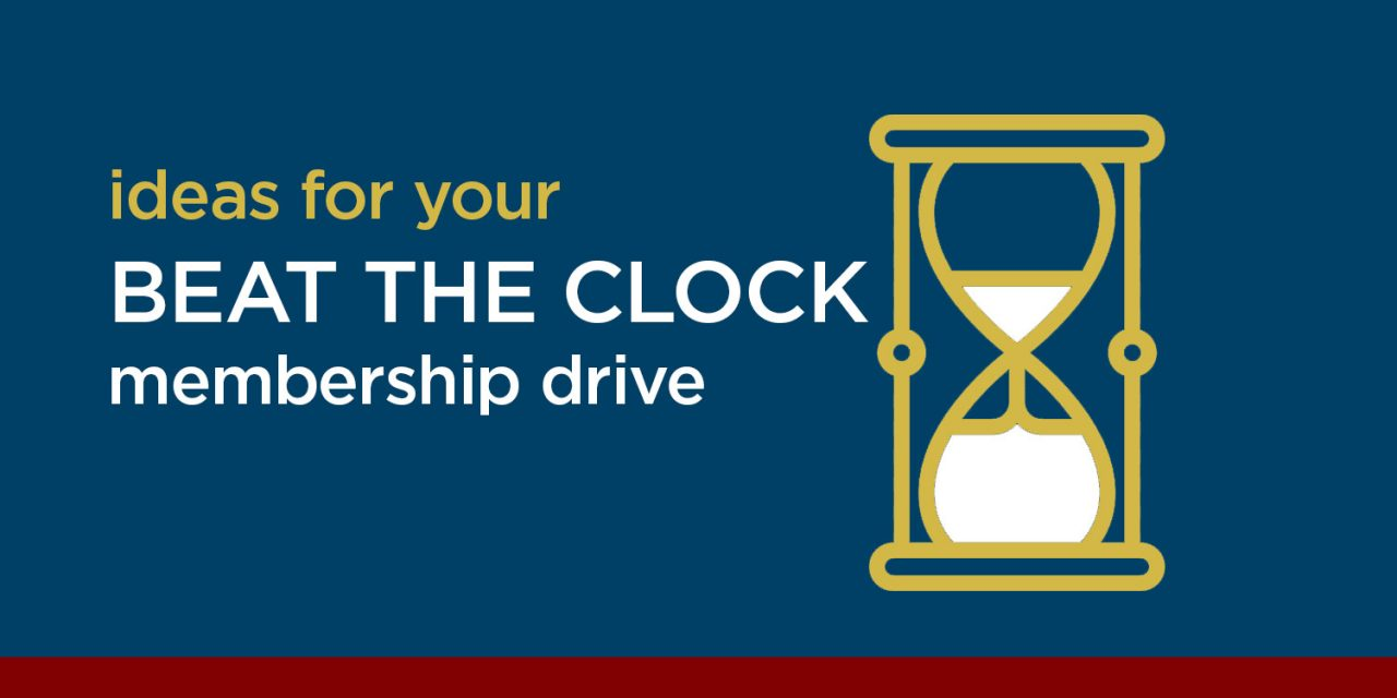 Beat the Clock! Membership Building Campaign