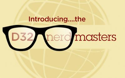 "INTRODUCING YOUR TECH ASSISTANCE TEAM…THE D32 ""NERDMASTERS"""