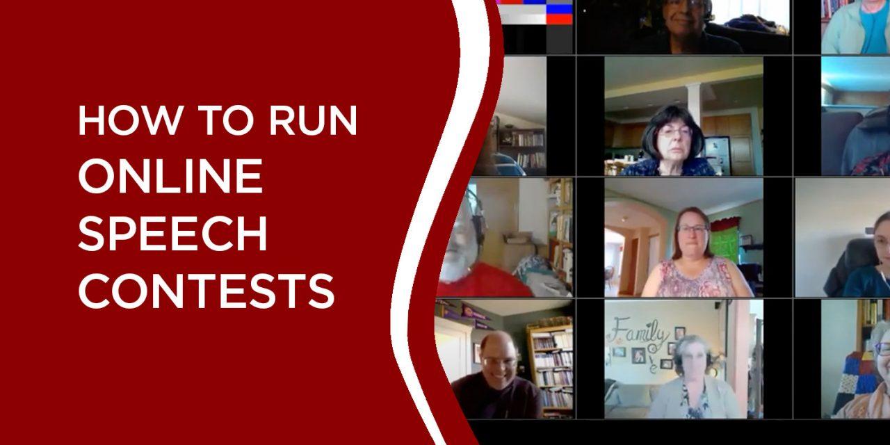 RUNNING ONLINE SPEECH CONTESTS