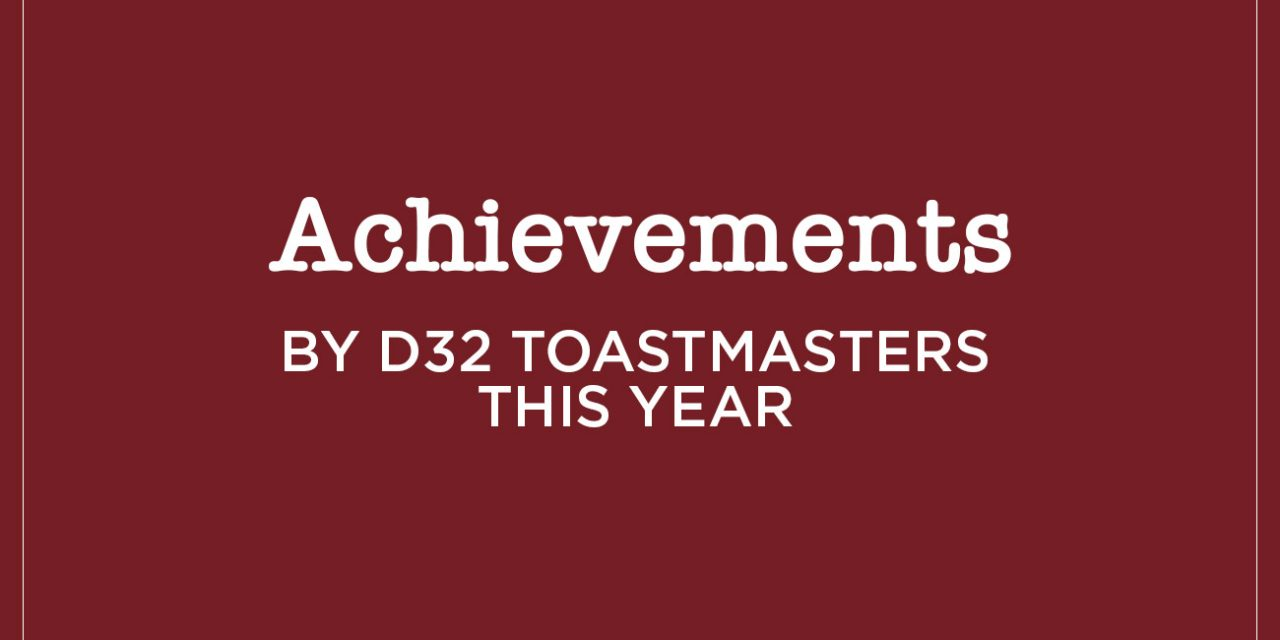Congratulations to all our D32 Achievers!