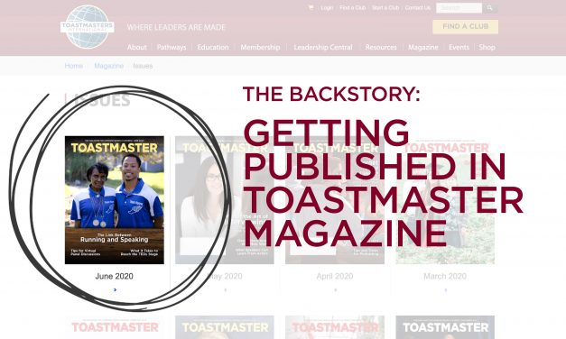 THE BACKSTORY: GETTING PUBLISHED IN TOASTMASTER MAGAZINE