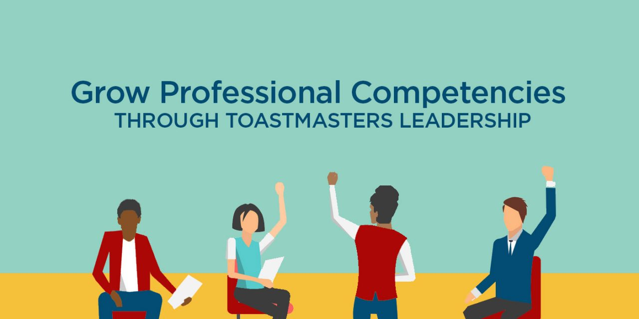 Grow Professional Competencies Through Toastmasters Leadership