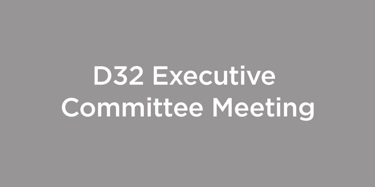 District Executive Committee Meeting Report