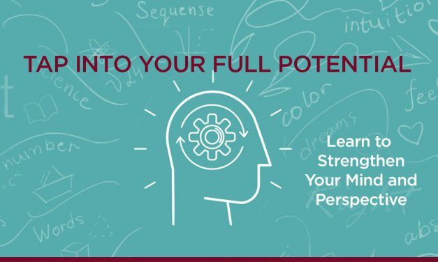 Untapped Potential: Strengthening Mind AND Perspective