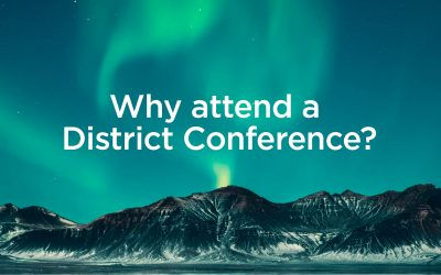 Why attend a district conference?