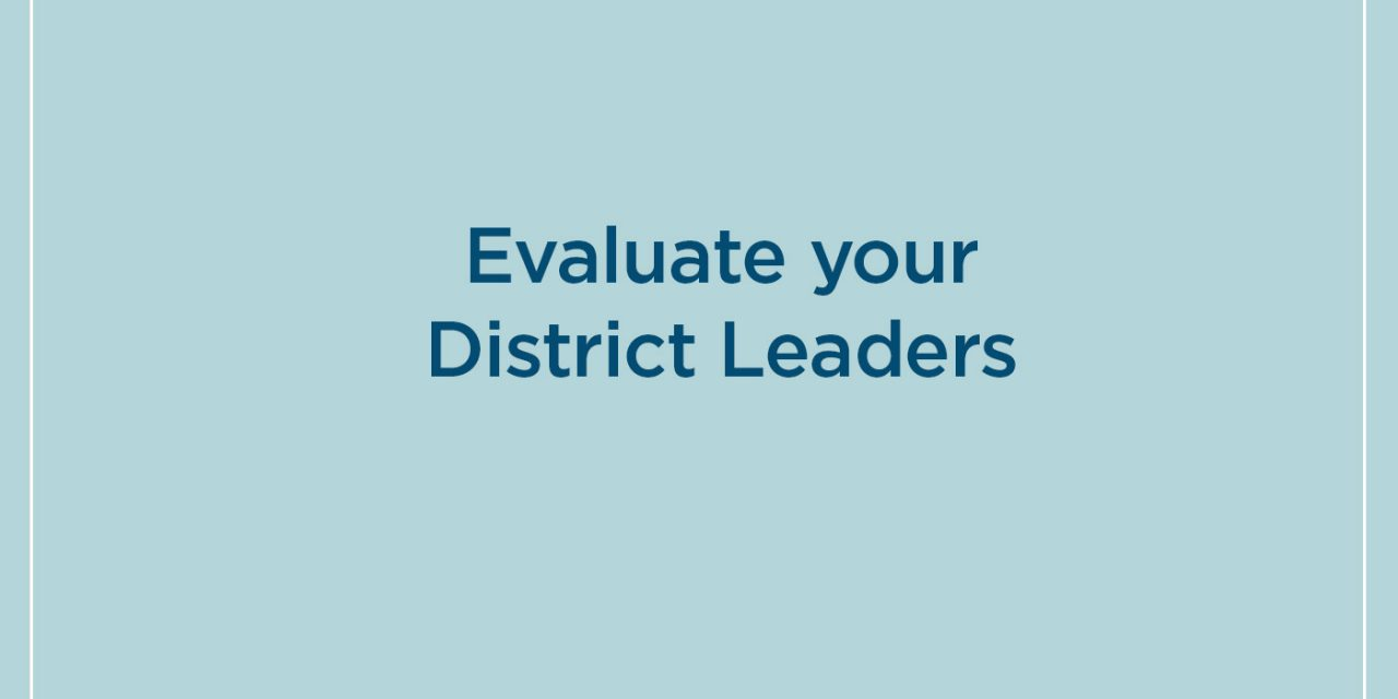 Request for District Leader evaluations